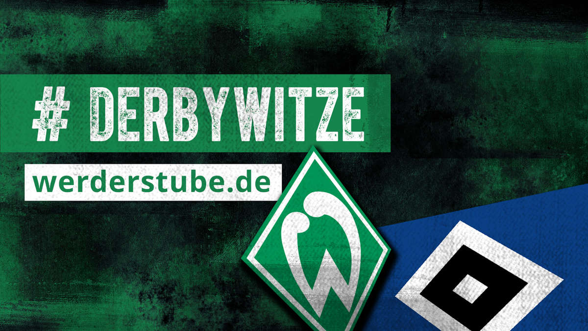 derbywitze vor dem derby werder bremen gegen den hsv hashtag derbywitze derby witze fan stube. Black Bedroom Furniture Sets. Home Design Ideas